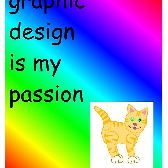 Graphic design is my passion